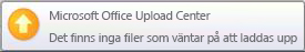 Popup-avisering för Upload Center