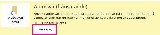 Skärmbild av dialogrutan för inaktivering av Autosvar i Outlook