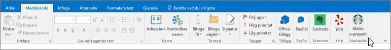 Skärmbild av menyfliksområdet i Outlook med fokus på fliken Meddelande där markören pekar på tilläggen till vänster. I det här exemplet är tilläggen Office-tillägg, PayPal, Evernote, Yelp och Starbucks.