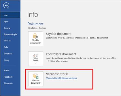 Med knappen Hantera versioner kan du återställa tidigare versioner av dokumentet