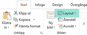 Med knappen Layout på fliken Start i PowerPoint visas alla tillgängliga bildlayouter