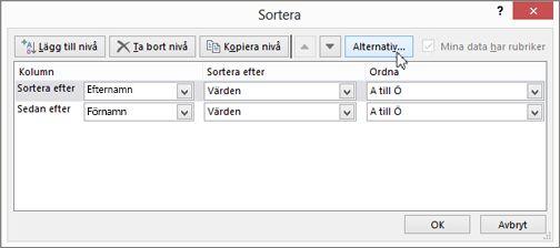 Klicka på Sortera så öppnas dialogrutan Sortera