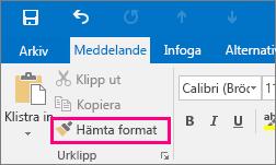 Visar knappen Hämta format i ett nytt meddelande i Outlook