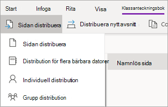 Knappen Distribuera sida och sedan på Distribution till flera anteckningsböcker.
