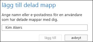 Dialogrutan Lägg till delad mapp i Outlook Web App