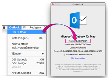 Välj Outlook > Om Outlook om du vill kontrollera vilken version du har