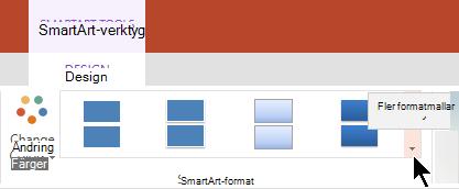 Markera pilen fler alternativ för att öppna galleriet SmartArt-format under SmartArt-verktyg