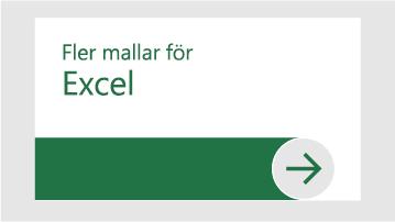 Fler mallar för Excel