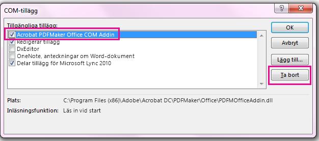 Markera kryssrutan för Acrobat PDFMaker Office COM-tillägg och klicka på Ta bort.