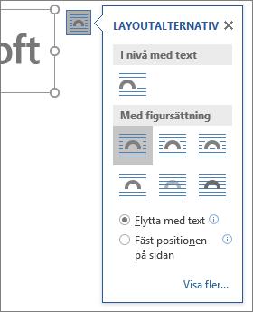 Klicka på Layoutalternativ för att välja hur texten ska löpa runt den infogade bilden.