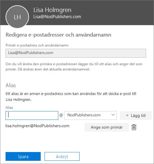 Fönstret Redigera e-postadresser och användarnamn med den primära e-postadressen och ett alias som kan anges som den primära e-postadressen.