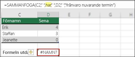 #NAMN? som orsakas av att dubbla citattecken saknas i textvärden