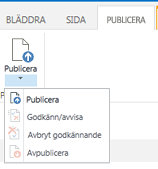 Skärmdump på fliken Publicera som innehåller knappar för publicering, avpublicering och att skicka en sida för godkännande
