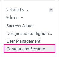Skärmbild av Administratörsmenyn i Yammer: Nätverksmigrering finns under Innehåll och säkerhet