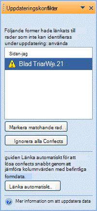 Uppdatera listformer i konfliktfönster som inte kan kopplas eftersom det är problem med den unika identifieraren.