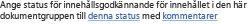 Ange status för innehållsgodkännande för dokumentgrupp
