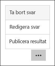 Alternativen ta bort, Skriv ut och publicera resultat i Microsoft Forms