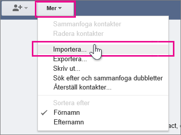 Google Gmail –  Klicka på Mer, Importera kontakter