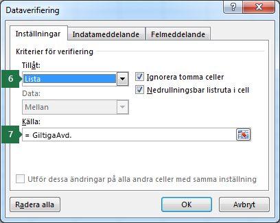 Välj inställningarna för listrutan på fliken Inställningar i Excel