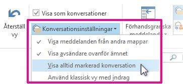 """markera """"visa alltid markerad konversation"""""""