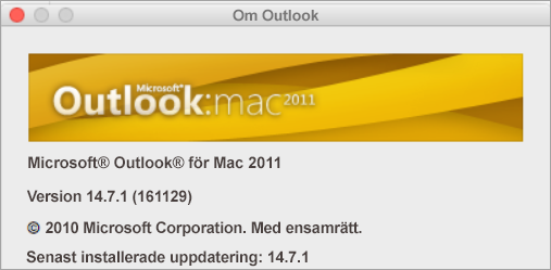 I rutan Om Outlook står det Outlook för Mac 2011.