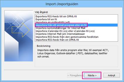 Välj Importera från ett annat program eller en fil.