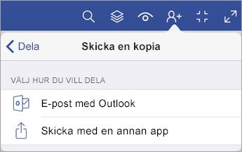 Skicka en kopia-meny som visar två alternativ för att dela en fil – via e-post med Outlook eller skicka med ett annat program.
