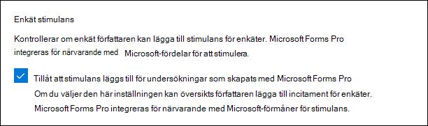 Microsoft Forms-administrationsobjekt för undersöknings incitament