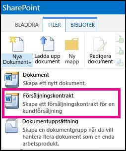 Nedrullningsbar lista från Nytt dokument-menyn som visar innehållstypen Försäljningskontrakt.