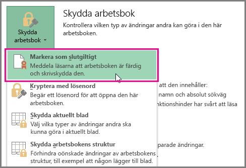 Office 2016 Excel Markera som slutgiltig