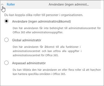 Expandera Roller om du vill tilldela användaren administratörsbehörigheter.