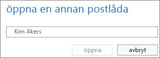Dialogrutan Öppna en annan postlåda i Outlook Web App