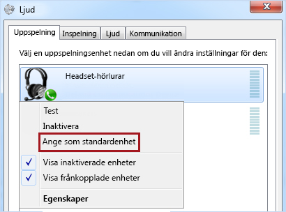 Ange enheten som standard i Windows