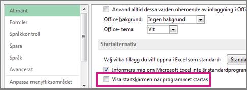 Excel-alternativ för att inaktivera startskärmen när Excel öppnas