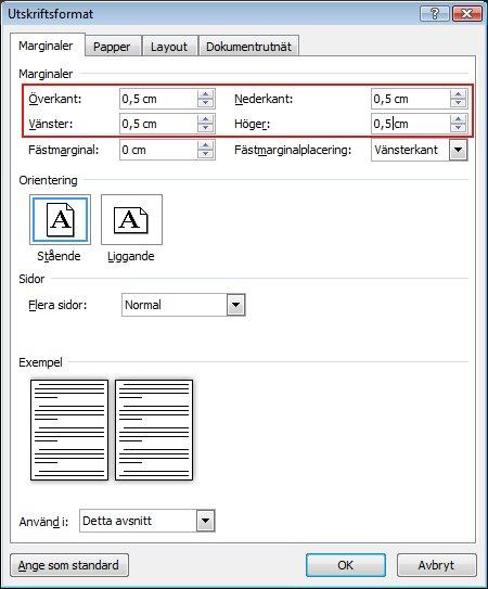 Ange marginalens storlek i rutorna Överkant, Nederkant, Vänster och Höger.