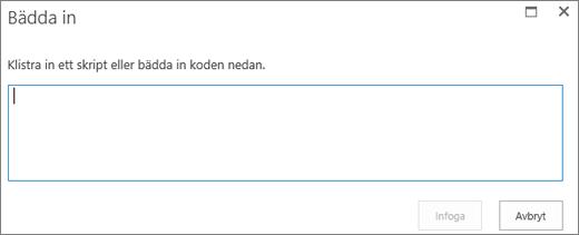 Skärmbild av dialogrutan Bädda in i SharePoint Online som används för att klistra in skript eller inbäddningskod för video- eller ljudfiler och sedan infoga koden.