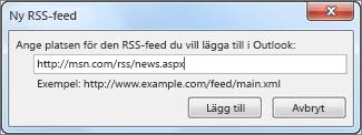 Ange URL-adressen för den RSS-feed som du vill använda