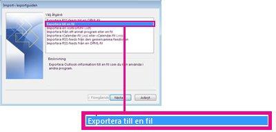 Alternativet Exportera till en fil i Importera-/exporteraguiden