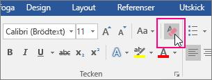 Ikonen Radera all formatering är markerad på fliken Start