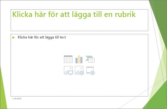 Visar en bild av platshållare för rubrik och innehåll i PowerPoint
