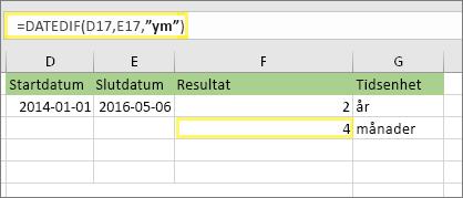 "=DATEDIF(D17,E17,""ym"") och resultatet: 4"