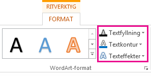 Gruppen WordArt-format på fliken Format under ritverktyg