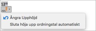Visar alternativ för att sluta skriva ordningstal automatiskt