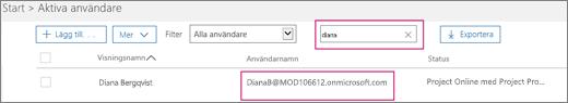 """Skärmbilden visar en del av sidan Aktiva användare med ett sökord, """"diana"""", som står skrivet i sökrutan intill alternativet Filter, som är inställt på Alla användare. Därunder visas det fullständiga visningsnamnet och användarnamnet."""