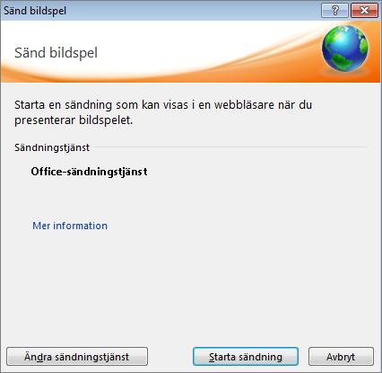 Visar dialogrutan Sänd bildspel i PowerPoint 2010.