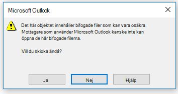 Varningsmeddelande från Outlook om att skicka bifogade filer som eventuellt inte är säkra