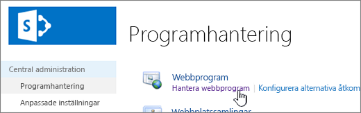 Central administration med Hantera Web Apps markerat