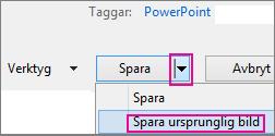 Alternativet Spara ursprunglig bild på menyn Spara