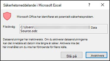 Microsoft Excel-säkerhetsmeddelande – anger att Excel har identifierat ett potentiellt säkerhetsmeddelande. Välj Aktivera om källfilens plats är betrodd, inaktivera om du inte litar på den.