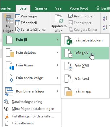 Välj Ny fråga på fliken Data, välj Från fil och sedan Från CSV